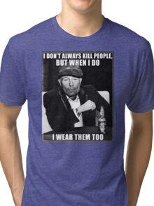 Ed Gein doesn't always.. Tri-blend T-Shirt