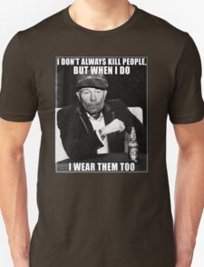 Ed Gein doesn't always.. T-Shirt