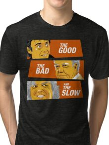 The Good the Bad and the Slow Tri-blend T-Shirt