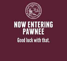 Now Entering Pawnee T-Shirt