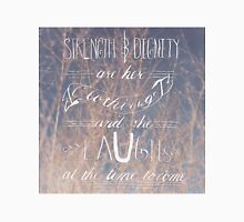 She Is Clothed With Strength and Dignity -Photo Unisex T-Shirt