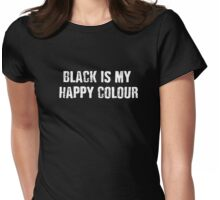 Iskybibblle / Wordz/ Black is my Happy Colour 2 Womens Fitted T-Shirt