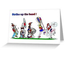 Strike up the Band Greeting Card