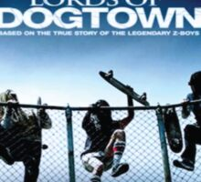 Lords Of Dogtown Sticker