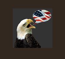 The Eagle Says Unisex T-Shirt