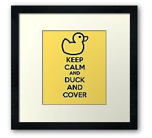 Keep calm and duck and cover Framed Print