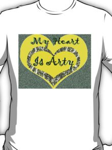 My Heart is Arty T-Shirt