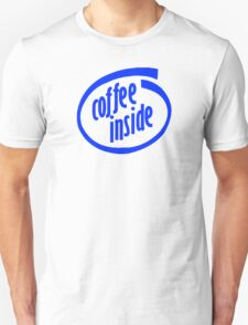 Coffee inside T-Shirt