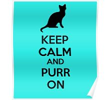 Keep calm and purr on Poster