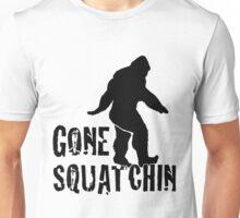 Gone Squatchin fpb Unisex T-Shirt