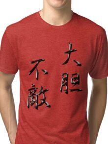 Fearless Kanji BK Tri-blend T-Shirt