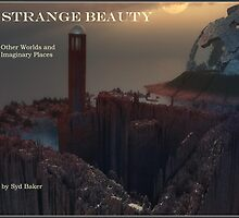 Book of Other World Landscapes: Strange Beauty by Syd Baker