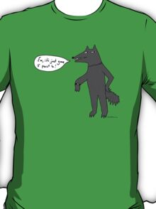 What's the time Mr Wolf? T-Shirt