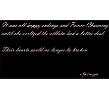 Happily Never After Photographic Print