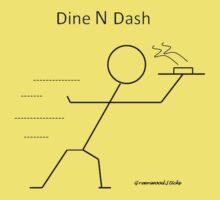 Dine N Dash by Greenwood Sticks by Michael Greenwood