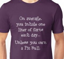 Unless You Own a Pit Bull - White Unisex T-Shirt