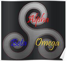 Alpha/Beta/Omega Triskele Poster
