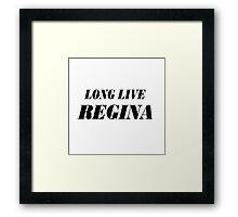 Long Live Regina Framed Print