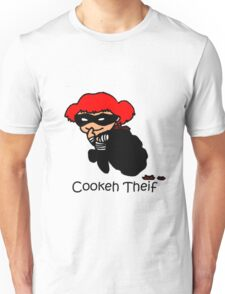Cookeh Theif Unisex T-Shirt
