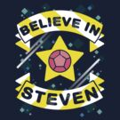 Believe in Steven by Dillon Finley
