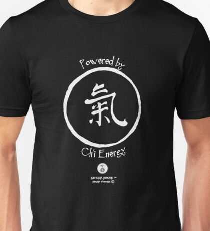 Powered by Ch'i Energy Unisex T-Shirt