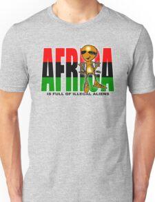 africa is full of illegal aliens Unisex T-Shirt