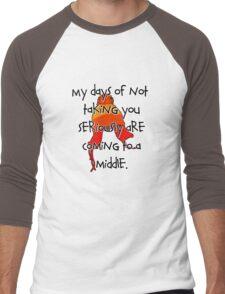 Taken Seriously Men's Baseball ¾ T-Shirt
