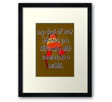 Taken Seriously Framed Print