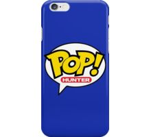 Pop! Hunter iPhone Case/Skin