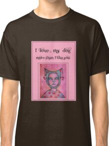 Cool Dog Art by Angieclementine WORDS Classic T-Shirt