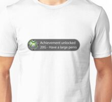 Achievement Unlocked - 20G Have a large penis Unisex T-Shirt