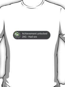 Achievement Unlocked - 20G Had sex T-Shirt