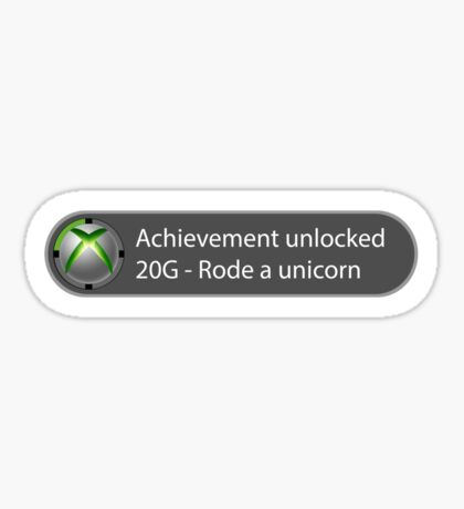 Achievement Unlocked - 20G Rode a unicorn Sticker