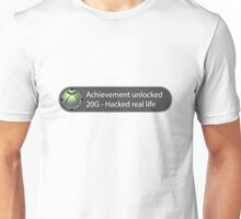 Achievement Unlocked - 20G Hacked real life Unisex T-Shirt