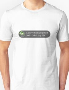 Achievement Unlocked - 20G Didn't buy PS4 T-Shirt