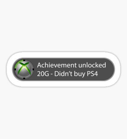 Achievement Unlocked - 20G Didn't buy PS4 Sticker
