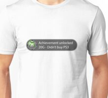 Achievement Unlocked - 20G Didn't buy PS3 Unisex T-Shirt