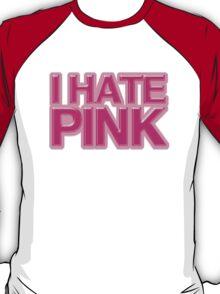 I HATE PINK T-Shirt