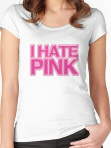 I HATE PINK Women's Fitted Scoop T-Shirt