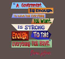 A Government Big Enough Long Sleeve T-Shirt