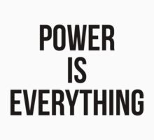 POWER IS EVERYTHING by Musclemaniac