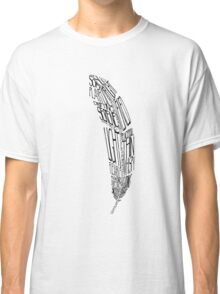 The Quill is mightier then the sword Classic T-Shirt