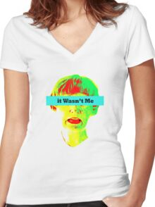 It Wasn't Me Women's Fitted V-Neck T-Shirt