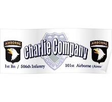 Currahee - Charlie Company - 1st Bn / 506th Infantry  -  101st Airborne (Airmobile) Poster