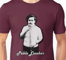 PABLO ECOBAR T Unisex T-Shirt