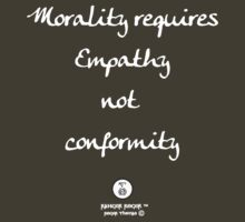 Morality requires Empathy by RangerRoger