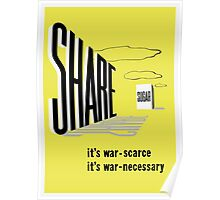 Share Sugar -- WW2 Rationing Poster