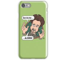 Ancient Aliens Guy. Because... Aliens iPhone Case/Skin