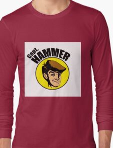 Hammer is the BEST Long Sleeve T-Shirt