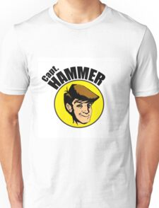 Hammer is the BEST Unisex T-Shirt